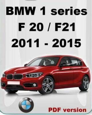 automotive repair manual 2011 bmw 1 series on board diagnostic system bmw 1 series f20 f21 2011 2012 2013 end 12 29 2018 2 15 pm