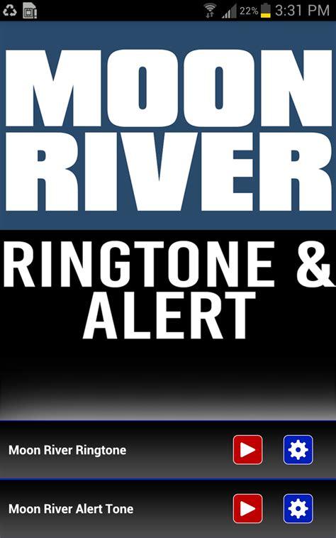 amazing themes ringtone amazon com moon river intro ringtone appstore for android