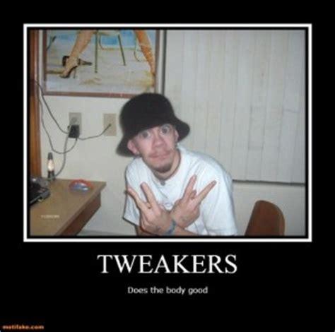 Tweaker Memes - meth head be like quotes quotesgram