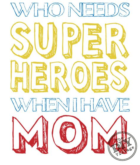 printable superhero quotes mom superhero printable free mom free printable and free