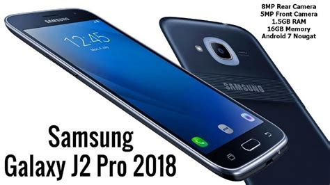 Samsung Galaxy J2 Pro 1 5gb 16gb samsung galaxy j2 pro 2018 edition with 16gb memory and 1 5gb ram launched techrounder