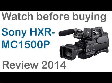 Kamera Sony Hxr Mc1500p Hd sony hd test hxr mc1500 funnycat tv