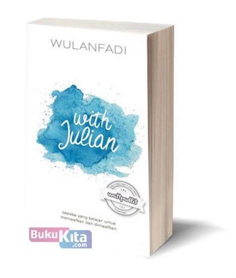 With Julian Wulan Fadi Murah bukukita with julian toko buku