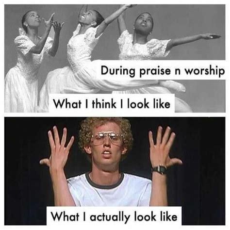 Praise Dance Meme - why i don t dance in worship rebooting worship