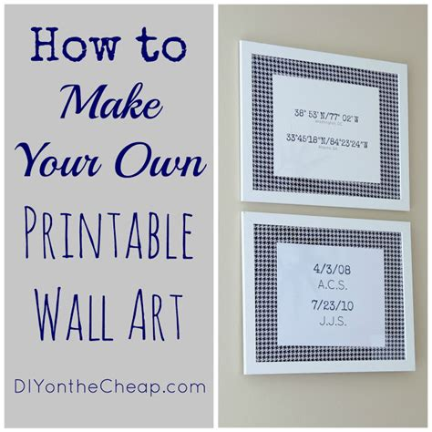 How To Design Printable Wall Art | how to make your own printable wall art erin spain home