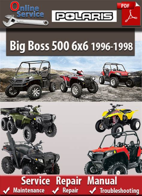 Polaris Big Boss 500 6x6 1996 1998 Online Service Manual