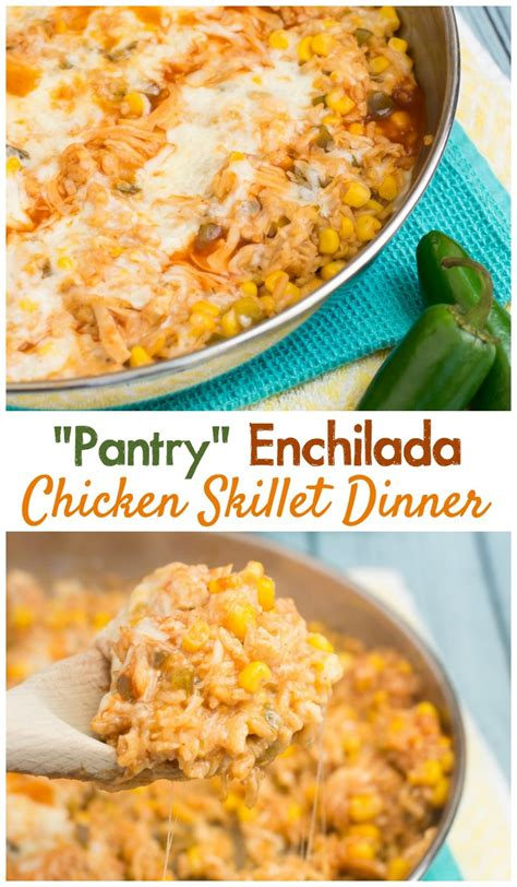 pantry enchilada chicken skillet dinner recipe the weary