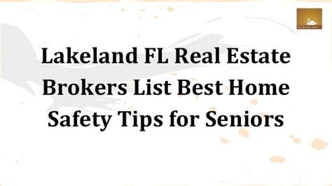 lakeland fl real estate brokers list best home safety tips
