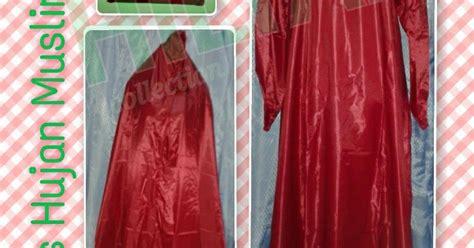 Mantol Baju Celana Jas Hujan Mantol Model Gamis Jilbab Hilyah Collection