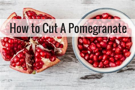 how to cut a pomegranate slender kitchen