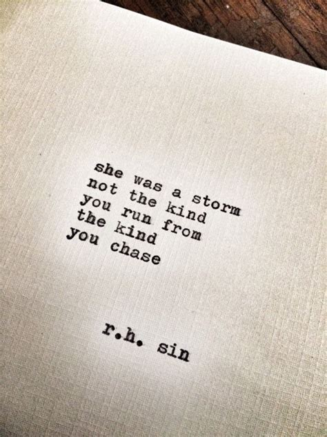 tattoo quotes about finding love quot she was a storm not the kind you run from the kind you