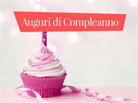 testo per auguri di compleanno auguri di buon compleanno frasi semplici fourcolorcreative