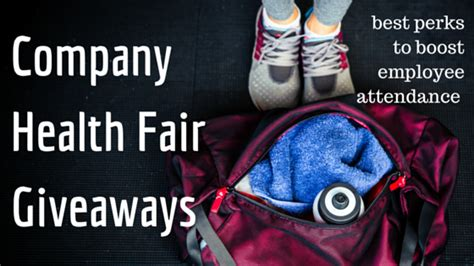 Health Fair Giveaway Ideas - irresistible health fair giveaways to boost attendance