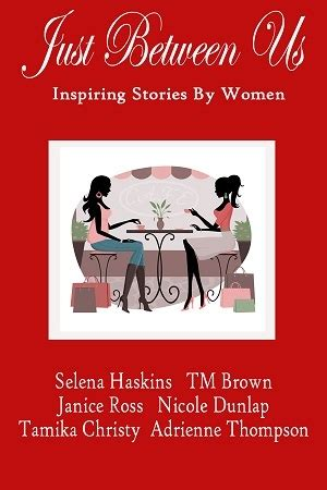 just between us a novel books just between us inspiring stories by by selena