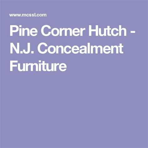 25  best ideas about Corner Hutch on Pinterest   White corner cabinet, White corner shelf unit