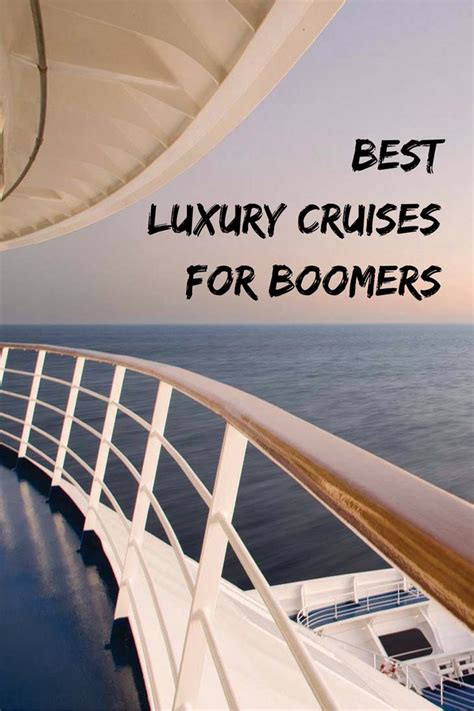 best luxury cruise best luxury cruises for boomers getting on travel