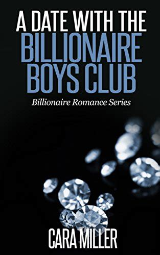 the a billionaire single books 7 books of cara miller quot to the billionaire boys