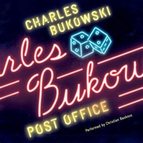 Post Office Book by Listen To Post Office A Novel By Charles Bukowski At