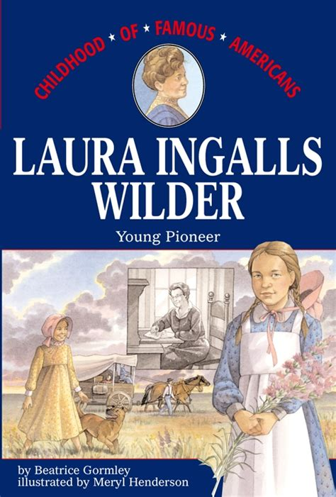 biography book on laura ingalls wilder laura ingalls wilder book by beatrice gormley meryl