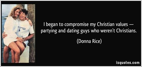 As If Dating Werent Complicated Enough by I Began To Compromise My Christian Values Partying And