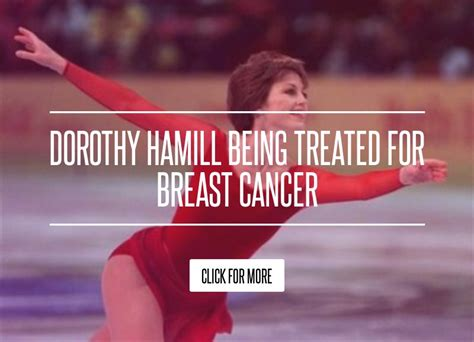 Dorothy Hamill Being Treated For Breast Cancer by Dorothy Hamill Being Treated For Breast Cancer