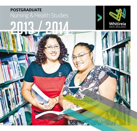 Nursing School New Zealand - postgraduate nursing health studies brochure 2013 2014