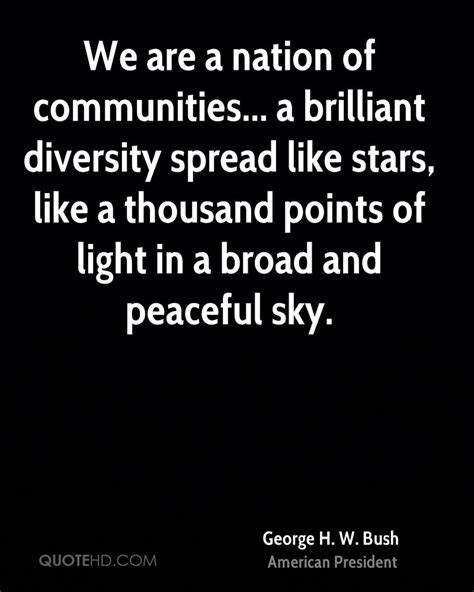 A Thousand Points Of Light by George H W Bush Quotes Quotehd