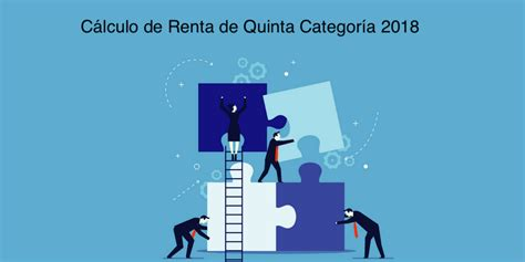 rebtas de 5ta categoria 2016 calculo de la renta de quinta categoria sunat 2016 c 225