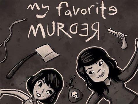 My Murder best podcasts like my favorite murder insider