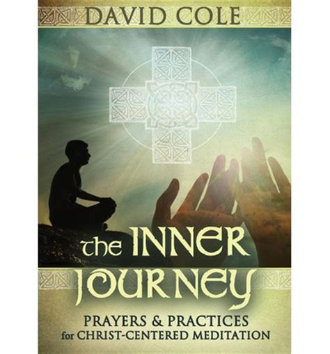 breathing new into faith ancient spiritual practices for the 21st century books celtic prayers practices an inner journey david cole