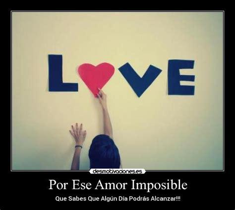 imagenes de te extraño amor imposible por ese amor imposible desmotivaciones