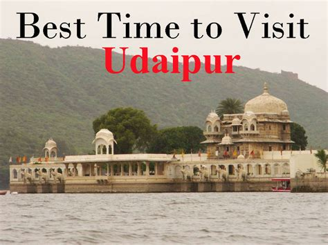 7 Places To Visit At Time by Best Time To Visit Udaipur Hello Travel Buzz