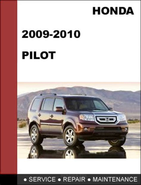 car maintenance manuals 2003 honda pilot navigation system service manual 2009 honda pilot manual down load 2009 2010 honda pilot repair shop manual