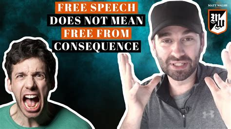 matt walsh show daily wire free speech does not mean that your speech is free from