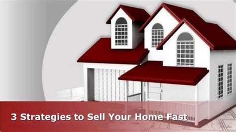 ppt 3 strategies to sell your home fast powerpoint