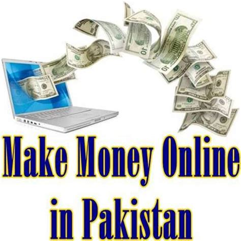 Make Money Online Articles - how to make money online in pakistan without investment