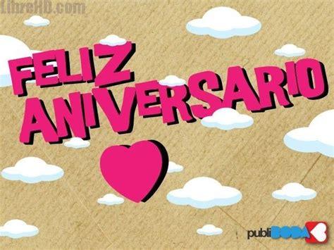 imagenes de amor aniversario 9 best imagenes feliz aniversario amor images on pinterest