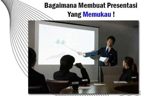 proses membuat presentasi video bagaimana membuat presentasi yang memukau