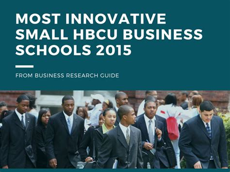 Top Mba Schools 2015 by Top 8 Most Innovative Small Hbcu Business Schools 2015
