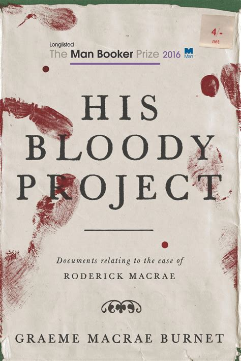 his bloody project 1910192147 his bloody project by graeme macrae burnet book review
