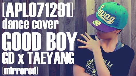 tutorial dance good boy good boy gd x taeyang dance cover mirrored ichigo