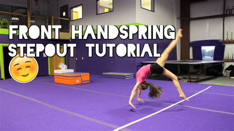 gymnastics back handspring layout stepout how to do a front handspring stepout youtube