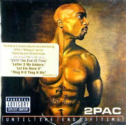 pac until the end of time album download until the end of time by 2pac 606949084028 cd barnes