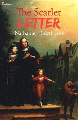 a scarlet novel books the scarlet letter nathaniel hawthorne feedbooks
