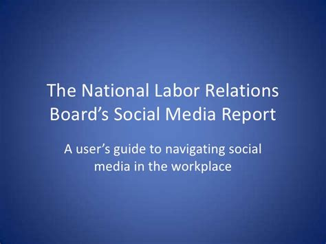 National Labor Relations Board Search National Labor Relations Board Social Media Guidelines