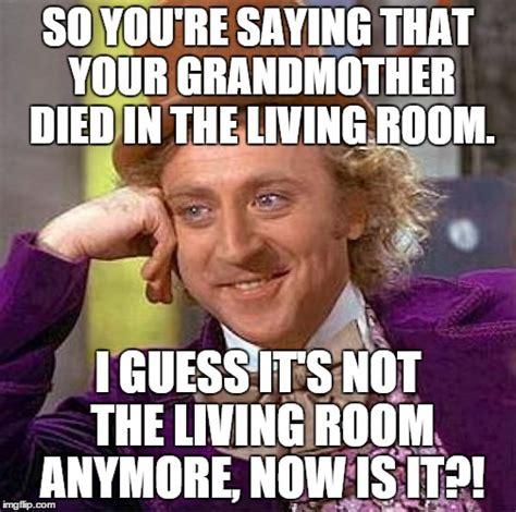 The Room Meme - creepy condescending wonka meme imgflip