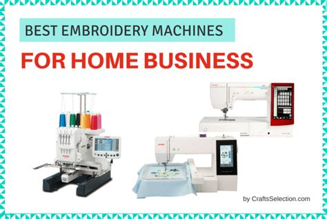 best embroidery machine for home business the definitely