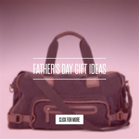 Fathers Day Gift Ideas The Bag Snob A Selective Editorial On Designer Bags s day gift ideas fashion