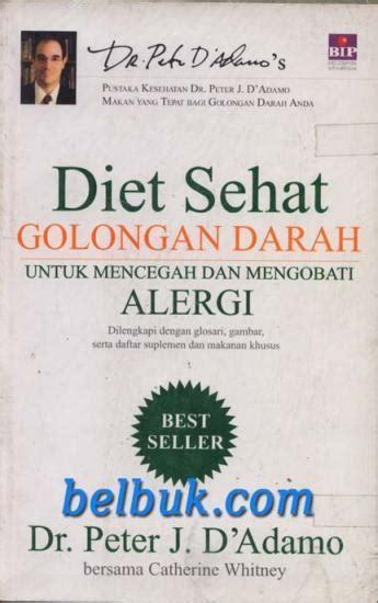 Diet Sehat Golongan Darah Untuk Mencegah Dan Mengobati Penyakit index of images products kedokteran kesehatan kesehatan kesehatan umum