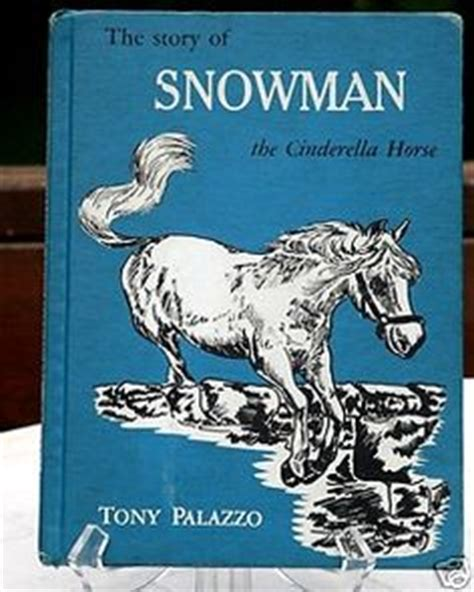 tony the pony books 1000 images about snowman on horses show